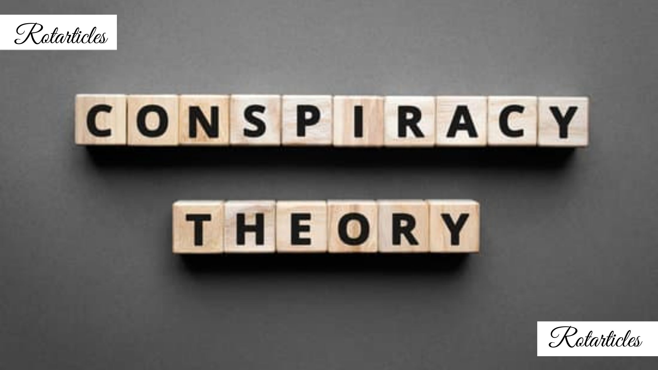 Conspiracy Theory | How to counter it?